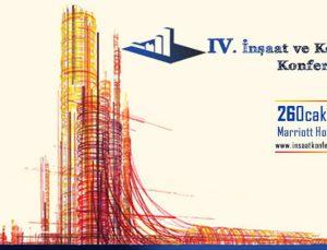 İnşaat ve Konut Konferansı yeni yılın ilk zirvesi olacak
