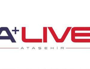 A+ Live Ataşehir 7 Nisan'da görücüye çıkıyor