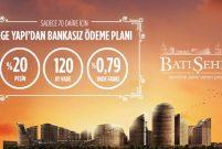 Batışehir'de banka kredisiz 120 aylık ödeme planı
