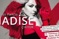 Endülüs Park'taki Hadise'ye Bursalılar eşlik edecek