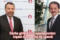 Aydınlı Grup ve Eroğlu Holding'e FETÖ operasyonu yapıldı