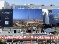 MIPIM bu yıl 14-17 Mart 2017 tarihleri arasında yapılacak