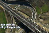 Ankara Kırıkkale hattına 2 milyar 237 milyon TL'lik otoban