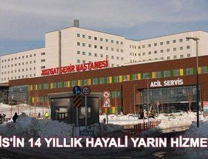 İlk şehir hastanesi Yozgat'ta hastalarına kapılarını açıyor
