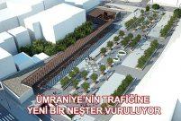 Ümraniye 15 Temmuz Şehitler Meydanı'na otopark yapılacak