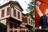 Atatürk'ün Selanik'teki baba evinin fiyatı 35.010 kuruş