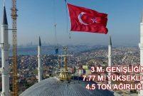 Çamlıca Camisi'ne dünyanın 3. büyük alemi yerleştirildi