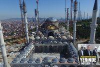 Recep Tayyip Erdoğan Çamlıca Camii inşaatına gitti