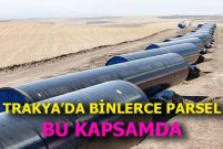 Çanakkale ve Tekirdağ'da  acele kamulaştırma rüzgarı esiyor