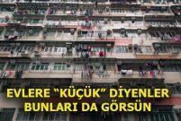 Hong Kong'taki tabut evlerde 200 bin kişi yaşıyor