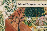 İslami Bahçeler ve Peyzajlar kitabı yayımlandı