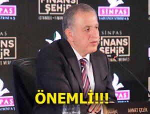 Ahmet Çelik'ten önemli Sinpaş marka açıklaması!
