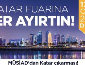 MÜSİAD Katar'a çıkarma yapmaya hazırlanıyor