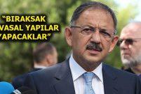 Bakan Mehmet Özhaseki'yi sitem ettiren talep