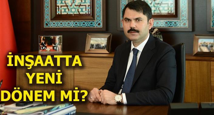 Murat Kurum: İnşaat yapımında kota olmalı