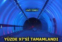 En uzun çılgın proje Ovit Tüneli açılıyor