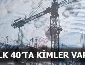 Türkiye'nin en zengin ilk 40'lık listesinde 14 inşaatçı var