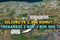 TOKİ'den Silivri'ye 2 etapta 1.356 konutla 24 dükkan geliyor