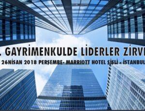 7. Gayrimenkulde Liderler Zirvesi 18 Ekim'de