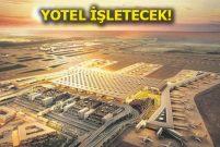 İstanbul Yeni Havalimanı'na İngiliz oteli