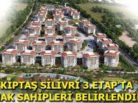 KİPTAŞ Silivri 3. Etap'ta hak sahipleri belirleniyor
