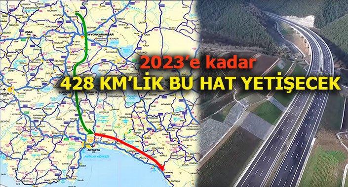 Afyonkarahisar Antalya Alanya Otoyolu 3 yıla kadar tamamlanıyor