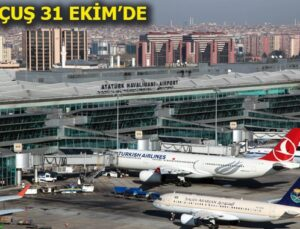 Atatürk Havalimanı'nın kapanacağı tarih belli oldu