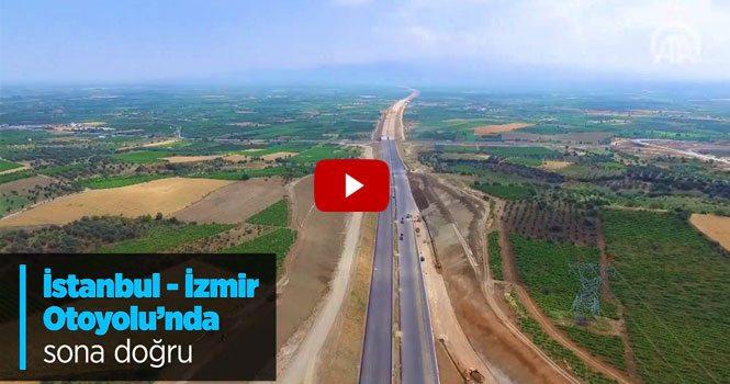 433 kilometrelik İstanbul İzmir Otoyolu bitiyor