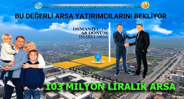 Adana'da arsa karşılığı 3 orman kampüsü yaptırılacak