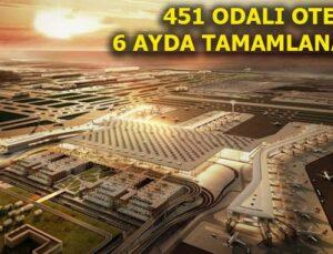 İstanbul Yeni Havalimanı otel projesinde ÇED süreci başladı