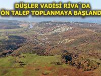 Riva projesinin ismi Düşler Vadisi Riva olarak belirlendi