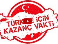 Türkiye için Kazanç Vakti Kampanyası ekonomiyi güçlendirecek
