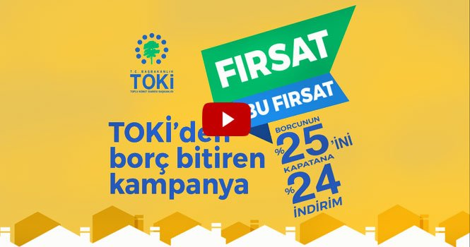 TOKİ'nin indirim kampanyasına videolu film rehberlik ediyor