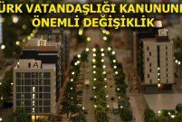 250 bin dolar konut yatırımına Türk vatandaşlığı