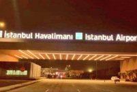 İstanbul Yeni Havalimanı'nda tabelalar takıldı