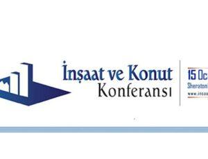 Türkiye'nin en büyük inşaat ve konut konferansı 15 Ocak'ta