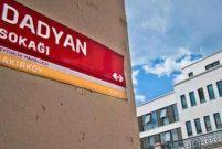 Bakırköy'deki Mabet Sokak'ın ismi Dadyan olarak değişiyor