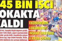 545 bin inşaat işçisi sokakta kaldı