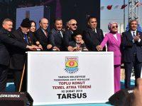Tarsus'ta 472 dairelik toplu konut projesinin temeli atıldı
