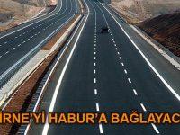 Şanlıurfa-Habur Otoyolu'na 6 milyar liralık ödenek ayrıldı