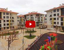 TOKİ sosyal konutlarının en yeni videoları