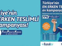 FuzulEv'den Erken Teslim Kampanyası başladı