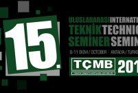 15. TÇMB uluslararası teknik seminer ve sergisi Belek'te