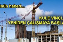 700 bin konutun inşaatı yeniden hızlandı