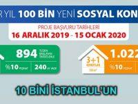 100 bin sosyal konutun 10 bini İstanbul'a yapılacak
