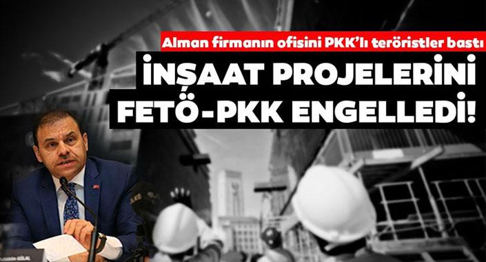 İnşaat projelerine FETÖ, PKK ve Dumankaya engeli