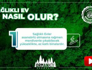 Ormanköy Çekmeköy Sağlıklı Ev'in rotasını çizdi