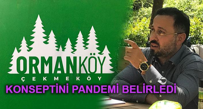 Sağlıklı evlerin ismi Ormanköy Çekmeköy oldu