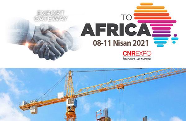 Export Gateway to Africa Fuarı 8 Nisan'da başlıyor
