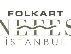 Folkart, Nefes'le İstanbul'a geliyor